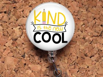 Badge Reel, Kind is the New Cool Retractable Lanyard Badge Holder, Carabiner,  Stethoscope Tag, Bottle Cap Badge Reel, Rhinestone Mylar