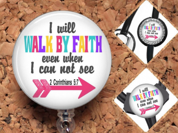 Bible Verse Badge Reel ID Holder, Retractable ID Holder, Christian Lanyard, Carabiner, Stethoscope Tag, Fits Littmann, Walk by Faith Mylar